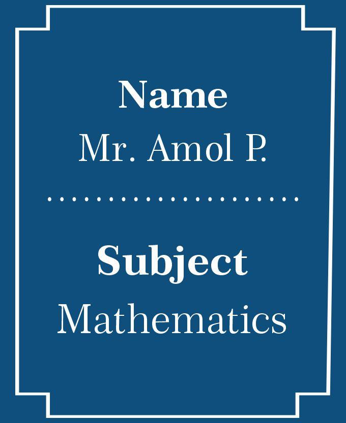 Mr. Amol P.