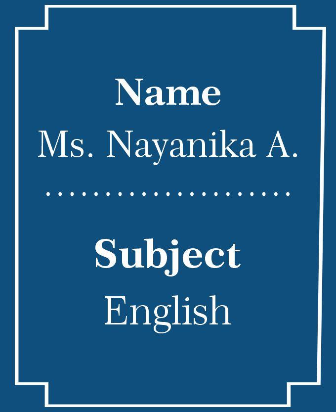 Ms. Nayanika A.